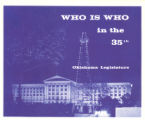 Who is Who in the 35th Oklahoma Legislatures