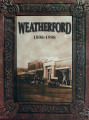 Weatherford: 1898-1998