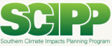 Southern Climate Impacts Planning Program (SCIPP) annual report, 08/01/2008-04/30/2009