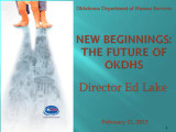 NewBeginningsTheFutureofOKDHS_oprs_...